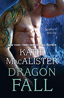 Dragon Fall (Dragon Fall Book One) by [MacAlister, Katie]