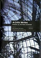 A Critic Writes: Selected Essays by Reyner Banham (Centennial Books) by Reyner Banham(1999-03-24)