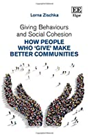 Giving Behaviours and Social Cohesion: How People Who Give Make Better Communities