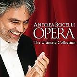 Andrea Bocelli: Opera, The Ultimate Collection