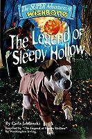 The Legend of Sleepy Hollow (SUPER ADVENTURES OF WISHBONE)