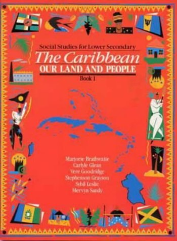 Heinemann Social Studies for Lower Secondary Book 1 - The Caribbean: Our Land and People
