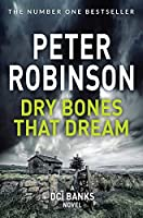 Dry Bones That Dream (The Inspector Banks series)