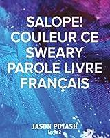 Salope! Couleur Ce Sweary Parole Livre Français -Livre 2