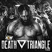 Death Triangle (AEW Theme)