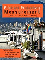 Price and Productivity Measurement: Index Number Theory