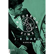 Bourbon Sins (Bourbon Kings 2) (German Edition)