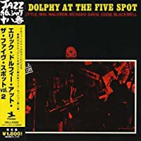 At Five Spot 2 by Eric Dolphy (2006-06-21)
