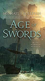 Age of Swords: Book Two of The Legends of the First Empire