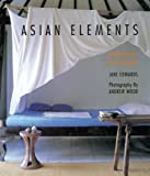 Asian Elements: Natural Balance in Eastern Living