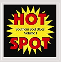 Vol. 1-Southern Soul Blues Hot Spot