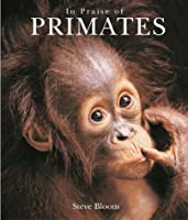 In Praise of Primates