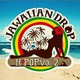 H-POP Vol.2 Jawaiian Drop