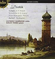 Dvorak: Violin Sonata, Sonatina, Four Romantic Pieces by Anthony Marwood (2011-04-12)