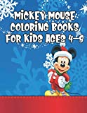 Mickey Mouse Coloring Books For Kids Ages 4-8: Mickey Mouse Coloring Books For Kids Ages 4-8, Mickey Mouse Christmas Book.  20 Story Paper Pages. 8.5 in x 11 in Cover.