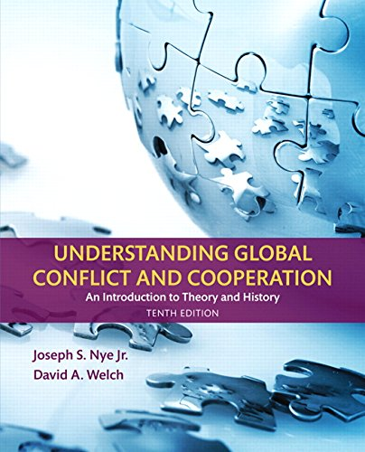 Download Understanding Global Conflict and Cooperation: An Introduction to Theory and History (10th Edition) 0134403169