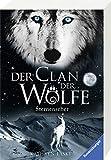 Der Clan der Woelfe 06: Sternenseher