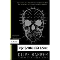The Hellbound Heart: A Novel (English Edition)