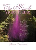 The Miracle Violet Flame