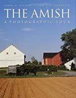 The Amish: A Photographic Tour (Photographic Tour (Random House))