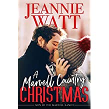 A Marvell Country Christmas (The Men of Marvell Ranch Book 2)