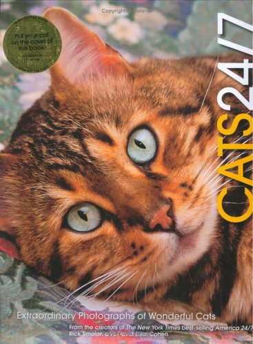 Download Cats 24/7: Extraordinary Photographs of Wonderful Cats 0811848159