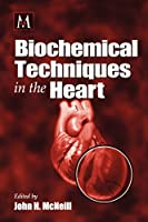 Biochemical Techniques in the Heart (Methods in Life Sciences - Pharmacology Section)