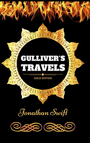 Gulliver's Travels: By Jonathan Swift : Illustrated (English Edition)の詳細を見る