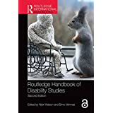 Routledge Handbook of Disability Studies (English Edition)