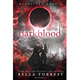 Darklight 4: Darkblood