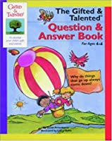 The Gifted & Talented Question & Answer Book (Gifted and Talented Series)