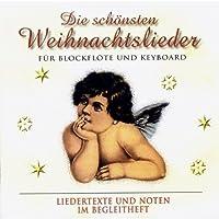 Die Schonsten Weihnachtslieder F.Blockflote U.Keyb