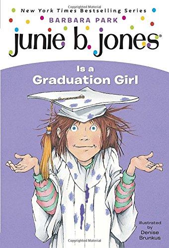 Junie B. Jones #17: Junie B. Jones Is a Graduation Girlの詳細を見る