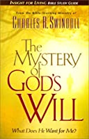 The Mystery of God's Will (Insight for Living Bible Study Guides)