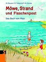 Moewe, Strand und Flaschenpost: Das Buch vom Meer