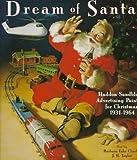Dream of Santa: Haddon Sundblom's Advertising Paintings for Christmas, 1932-1964