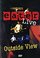 Outside View: Eater Live [DVD] [Import]