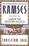 Ramses: Under the Western Acacia - Volume V (English Edition)