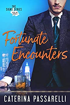 Fortunate Encounters (The Signs Series Book 1) by [Passarelli, Caterina]