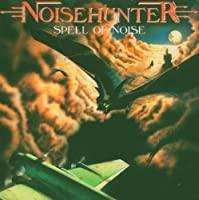 Spell of Noise by Noisehunter (2010-05-04)