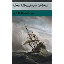The Brothers Three (A Thicket of Tales)