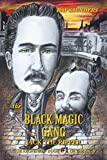 The Black Magic Gang: Jack the Ripper Case Reopened - Book #1 of the Saga