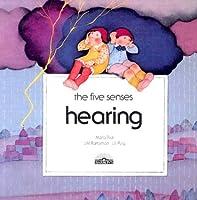 Hearing (The Five Senses)