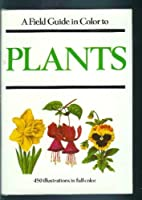 A Field Guide in Colour to Garden Plants