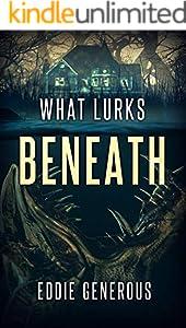 What Lurks Beneath (English Edition)