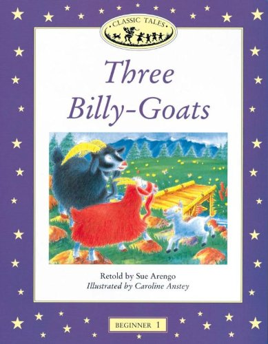 Classic Tales  (Beginners Level 1: Three Billy-goats)の詳細を見る
