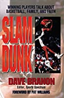 Slam Dunk/Winning Players Talk About Basketball, Family, and Faith