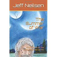 The Summer of War: Book Three of the Long Shadows series