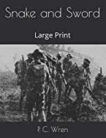 Snake and Sword: Large Print