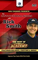 Rick Smith: The Best of the Golf Channel Academy
